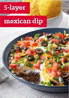 5-Layer Mexican Dip – This appetizer recipe is so simple, the only challenge you'll have is getting all five layers onto your tortilla chip.