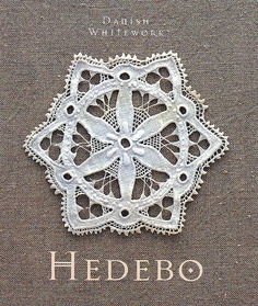Hedebo - Danish whitework...