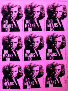 NO MEANS NO. (Seems simple enough, but some guys still seem to have trouble with this concept. Quotes Thoughts, Life Quotes Love, Punk Rock, Smash The Patriarchy, Riot Grrrl, Feminist Art, Intersectional Feminism, The Design Files, Girls Be Like