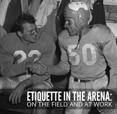 Etiquette-in-the-Arena-On-the-Field-and-at-Work, its always wise to be a good sport. Manners, Young Man, Etiquette, Life Lessons, Need To Know, Shaving, Men, Fictional Characters, Corner