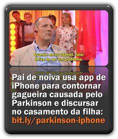 Pai de noiva usa aplicativo de iPhone para contornar gagueira causada pelo Parkinson e discursar no casamento da filha. Bbc, Iphone, App, Daughter, You Complete Me, Engagement, Verses