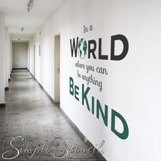 An inspirational large wall decal (also available in small sizes) to encourage kindness in school or at home. It reads: In a world where you can do anything, be kind. Includes a world graphic in your choice of up to three colors. Classroom Wall Quotes, Classroom Wall Decor, Vinyl Wall Quotes, Classroom Walls, Office Wall Decor, Wall Vinyl, Classroom Ideas, Wall Art, Large Wall Decals