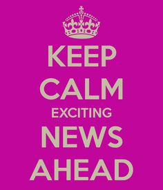 Exciting News Coming Soon!!!