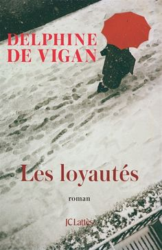 Buy Les Loyautés by Delphine de Vigan and Read this Book on Kobo's Free Apps. Discover Kobo's Vast Collection of Ebooks and Audiobooks Today - Over 4 Million Titles! Vigan, Book Of Job, This Book, Books To Read, My Books, Delphine, Lus, Lectures, Free Reading