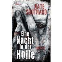 Eine Nacht in der Hölle - Nate Southards moderner Hardcore-Horror-Klassiker.