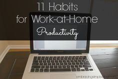 A list of 11 habits for work-at-home productivity that I've established in the past 2 years of working for myself.