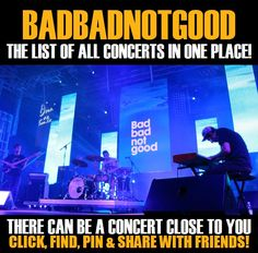 Badbadnotgood in your city! Concerts dates & tickets. #music, #show, #concerts, #events, #tickets, #Badbadnotgood, #rock, #tix, #songs, #festival, #artists, #musicians, #popular,  Badbadnotgood