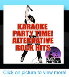 Karaoke Party Time! Alternative Rock Hits #Karaoke #Party #Time! #Alternative #Rock #Hits