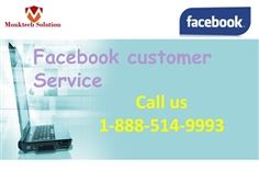 """Facebook customer service is the service which removes the agony of Facebook issues within a minute and this service is provided by our experts. Just, dial 1-888-514-9993 and get information on Facebook features in the following manner:- • Haven't you known about Facebook's Hash tagging Feature? • Haven't you known about Facebook's 'Say Thanks' Feature? • Get information on new features of Facebook in no time. For more Information…"