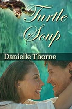 Turtle Soup by Danielle Thorne http://www.amazon.com/dp/B00PE6UH94/ref=cm_sw_r_pi_dp_BRE4vb18A4Q87