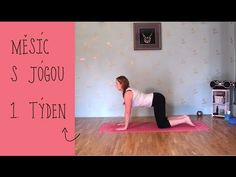 JÓGA 1.TÝDEN - Začátečníci - YouTube Health And Beauty, Health And Wellness, Health Fitness, Yoga Videos, Workout Videos, Keeping Healthy, Acro, Gym Workouts, Exercise