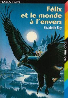 Félix et le monde à l'envers, Elizabeth Kay