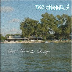 New single now available everywhere!  Stream it off our Facebook Page! Facebook.com/TwoChannels
