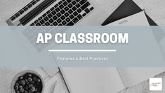 AP Classroom: Features and Best Practices - AP Lit & More