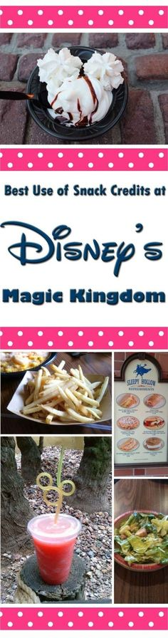 Best use of snack credits at Magic Kingdom in Disney World, Florida, USA.  Snack and menu photos - tips and hacks for getting the best value from your Disney Dining Plan.