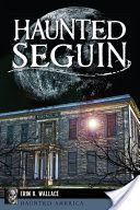 Haunted Seguin - the Magnolia Hotel in Seguin TX.   This is on my list to check out next time I'm in San Antonio to visit my Mom.
