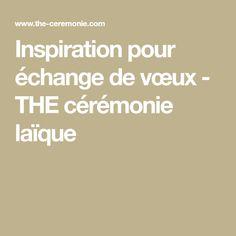 Inspiration pour échange de vœux - THE cérémonie laïque