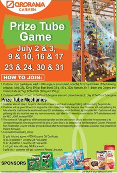 The exciting Prize Tube Game is happening again tomorrow, July 2016 and on July Visit Ororama Carmen to join and win instant prizes!