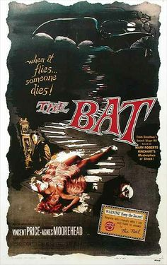 """The Bat is an American mystery film from 1959 directed by Crane Wilbur, and starring Vincent Price and Agnes Moorehead. The film's tagline was """"When it flies, someone dies! Garra, Horror Movie Posters, Horror Movies, Hattie Mcdaniel, Mystery Film, Agnes Moorehead, Hammer Films, Turner Classic Movies, Vincent Price"""