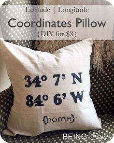 That's right THREE DOLLARS!  Make your own custom coordinates pillow with the latitude and longitude for your favorite address.  Easy DIY using a Sharpie, so fun and easy to make.  Great rustic (inexpensive) detail to add to your space!