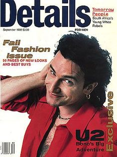 Bono on the cover of Details magazine, September 1992 Bono and the Edge Rolling Stone no. U2 Show, The Edge U2, Heavy Metal, Zoo Station, Running To Stand Still, Achtung Baby, David Evans, Paul Hewson, Larry Mullen Jr