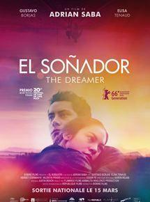 El Soñador - The Dreamer streaming vf