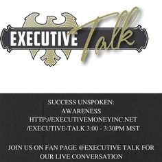 JOIN THE CONVERSATION! On December 8, 2015 Executive Talk will tackle part 2 of Success Unspoken! We want to hear your thoughts on this topic: Live conversation takes place tomorrow on our Facebook fan page @ https://lnkd.in/bDhNjWS. We look forward to hearing your thoughts!