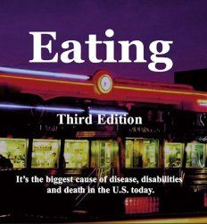 #Eating - 3rd Edition: highlights are interviews with Dr. Caldwell Esselstyn, Dr. Neil Pinckney, Dr. Ruth Heidrich and Dr. Joseph Crowe. Dr. Crowe & Dr. Esselstyn from the Cleveland Clinic Foundation knowing about heart disease, the #1 killer in America today. But it can be reversed by simple changes to your #diet. Virtual consultation with the authorities on heart disease reversal, breast cancer and other #health problems…