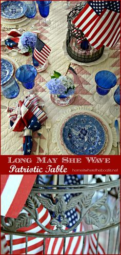 Long May She Wave Patriotic Table with blue bottles flying flags and hydrangeas and an Eagle bird cage centerpiece!  #july4th #tablescape #flag