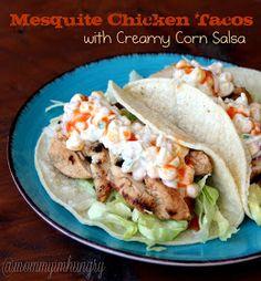 MIH Recipe Blog: Mesquite Chicken Tacos with Creamy Corn Salsa