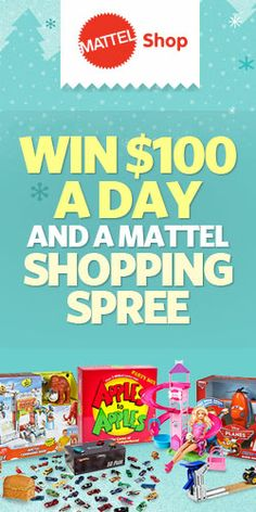 Win $100 A Day And A Mattel Shopping Spree