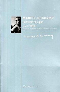 Marcel Duchamp, Duchamp du signe suivi de Notes,...