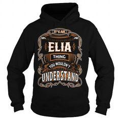 I Love ELIA,ELIAYear, ELIABirthday, ELIAHoodie, ELIAName, ELIAHoodies Shirts & Tees