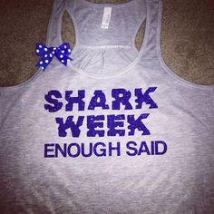 Shark Week - Enough Said - Fun Tank - Ruffles with Love - Racerback Tank #sharkweek #rwl #ruffleswithlove
