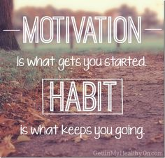 Motivation is what gets you started. Habit is what keeps you going. #fitnessquotes