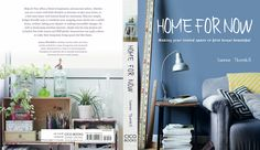 Home for Now: Making your Rented Space or First House Beautiful, by Joanna Thornhill (Cico Books, 2014) Purchase a signed copy of my book, Home for Now, at no additional cost, with free postage and packaging for UK customers (if you are outside of Britain, please email me and I can give you
