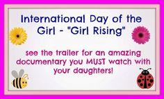 International Day of the Girl - Girl Rising See the trailer for an amazing documentary that you MUST watch with your girls!! #malalayousafzai #girlrising #internationaldayofthegirl