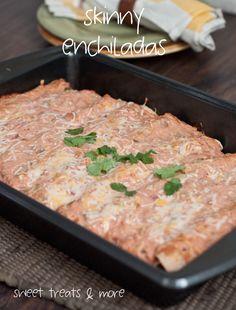 Sweet Treats and More: Skinny Enchiladas