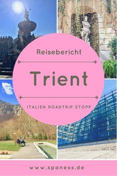 German Blogger Italien Trient Tipps, Infos und Reisebericht. Reisen In Europa, Image Categories, Travel News, Day Trip, Favorite Holiday, Places To Go, Explore, European Travel, Exploring