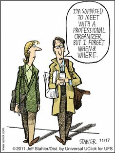 Professional organizer humour.  #GetDecluttered with www.DreamSpaceOrganizing.com #declutter, #organize