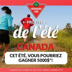 Participez au concours Profitez de l'été au Canada pour une chance de gagner un magasinage de 5 000 $ chez Canadian Tire. Soyez de la partie!
