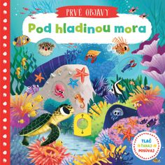 A touch and feel board book with large flaps about farm animals, for babies 6 months plus Sea Creatures, Farm Animals