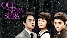 7 of 10 | Que Sera Sera (2007) Korean Drama - Romantic Melodrama | Moon Eric & Lee Kyu Han