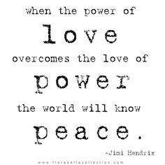 Peace (remembering 9/11) Used this quote in my dance class today 9-11-13