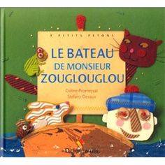 Le bateau de monsieur Zouglouglou, Coline Promeyrat