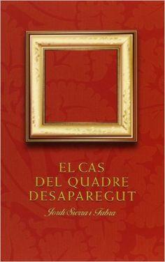 ABRIL-2016. Jordi Sierra i Fabra. El cas del quadre desaparegut. JN(SIE)CAS