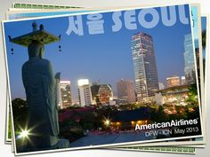 American Airlines will fly from Dallas/Fort Worth to Seoul, South Korea beginning May 9, 2013! Repin if you'll be joining us!