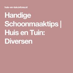 Handige Schoonmaaktips | Huis en Tuin: Diversen House Cleaning Tips, Cleaning Hacks, Clean House, Baking Soda, Life Hacks, Beauty Hacks, Household, Good Things, Homemade