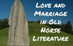 Love and Marriage in Old Norse Literature