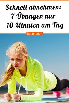 Lose weight quickly: 7 exercises, 10 minutes a day - Schnell abnehmen: 7 Übungen, 10 Minuten am Tag Lose weight quickly: 7 exercises, 10 minutes a day eatsmarter. Fast Weight Loss, Healthy Weight Loss, Weight Loss Tips, How To Lose Weight Fast, Losing Weight, Health Diet, Health And Nutrition, Health Fitness, Beachbody Workout